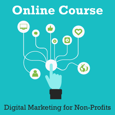 Online Course: Digital Marketing for Non-Profits & Charities
